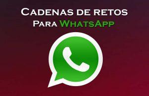 cadena de retos para whatsapp