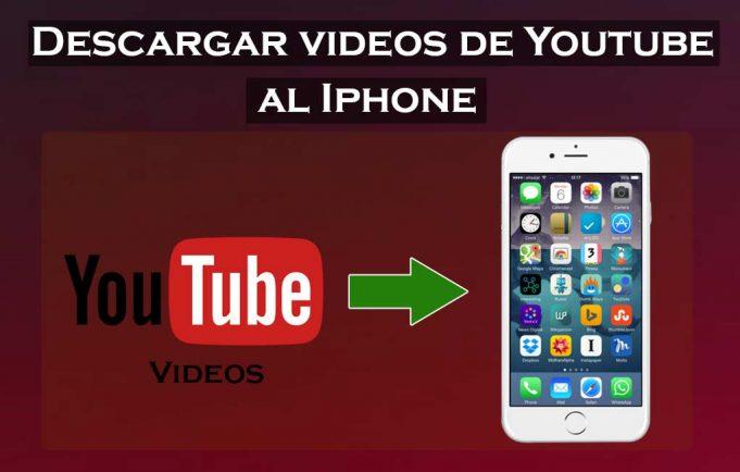 como descargar videos de youtube al iphone