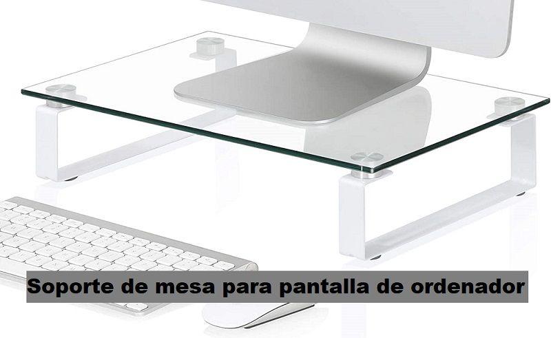 soporte de mesa para pantalla de ordenador